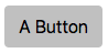 A basic button with no additional styles